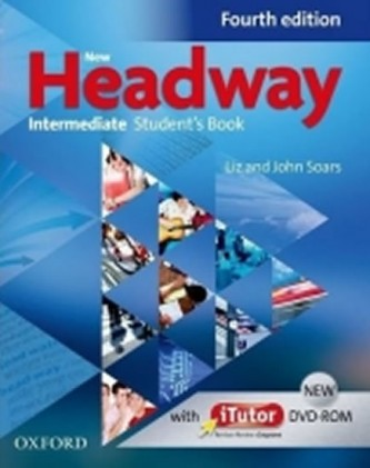 New Headway Fourth edition Intermediate Student's Book + iTutor DVD-rom - John a Liz Soars