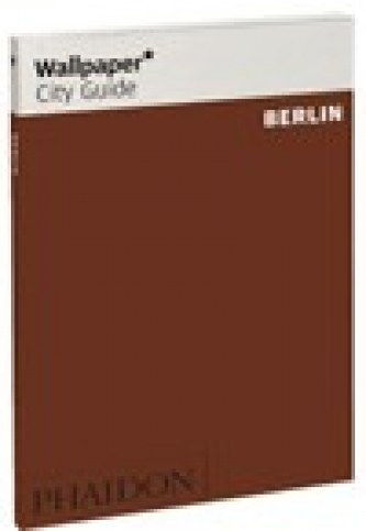 Berlin Wallpaper City Guide