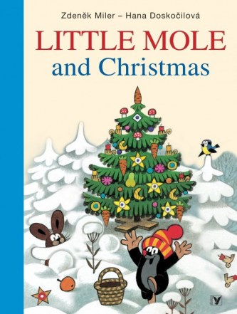 Little Mole and Christmas - Zdeněk Miler, Hana Doskočilová