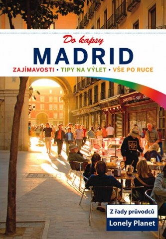 Madrid do kapsy - Lonely Planet