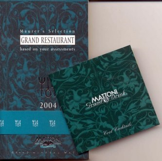 Maurer´s Selection - Grand Restaurant 2004 - based on your assessments