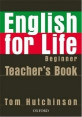English for life Beginner Teacher's Book + MultiROM