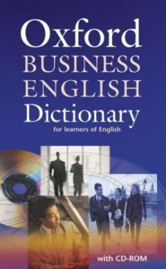 Oxford Business English Dictionary for Learners of English, w. CD-ROM