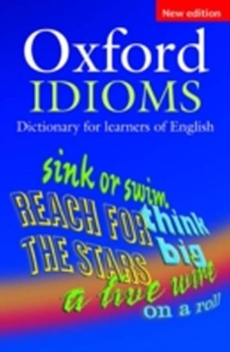 Oxford idioms dictionary for learners of english 2