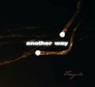 Another Way - Fragile - 1 CD