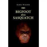 Bigfoot alias Sasquatch