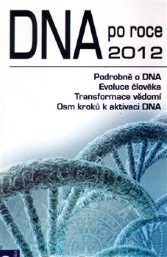 DNA po roce 2012 - Peter Ruppel