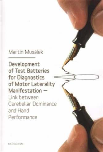 Development of Test Baterries for Diagnostics of Motor Laterality Manifestation