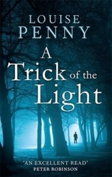 A Trick of the Light (Inspector Gamache 7)