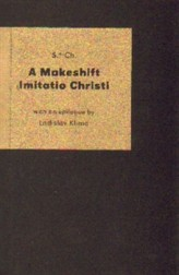A Makeshift Imitatio Christi