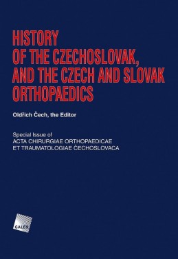 History of the Czechoslovak, and the Czech and Slovak Orthopaedics