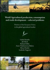 World Agricultural production, consumption and trade development – selected problems