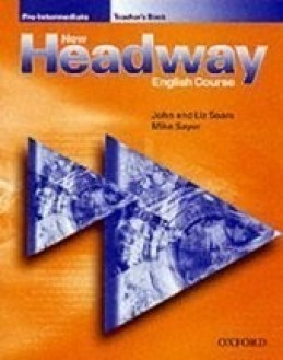 New Headway Pre-intermediate Teacher's Book - Soars, Liz; Soars, John