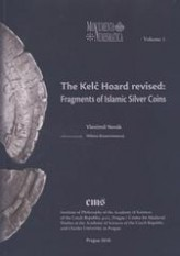 The Kelč Hoard revised: Fragments of Islamis