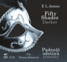 Fifty Shades Darker Padesát odstínů temnoty (audiokniha) - E L James