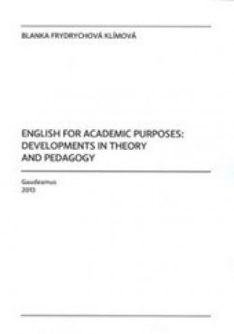 English for Academic Purposes: Development in Theory and Pedagogy