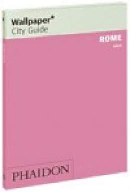 Rome Wallpaper City Guide 2009