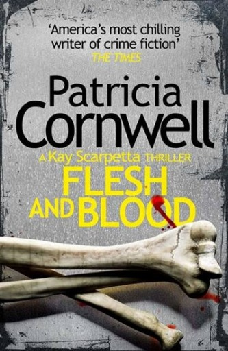 Flesh and Blood - Cornwellová Patricia