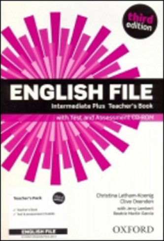 English File Third Edition Intermediate Plus Teacher´s Book with Test and Assess