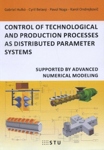 Control of technological and production processes as distributed parameter systems