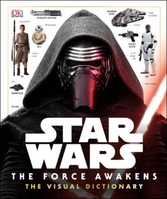 Star Wars - The Force Awakens Visual Dictionary