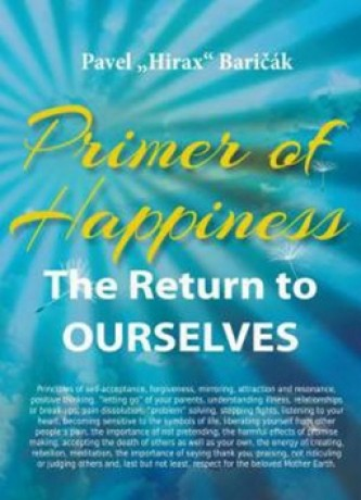 Primer of Happiness 1 - The Return to OURSELVES