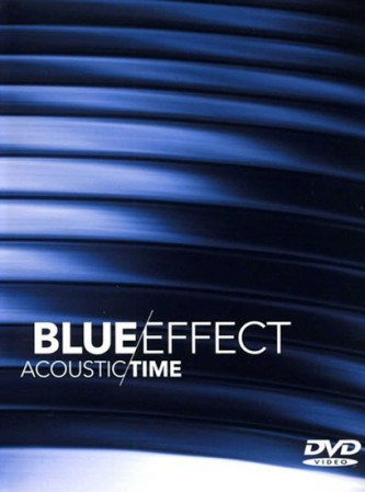 Acoustic / Time - 2DVD - Blue Effect