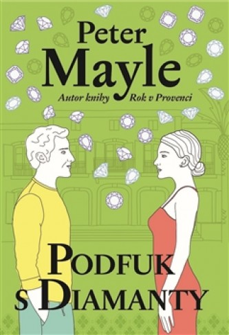 Podfuk s diamanty - Peter Mayle