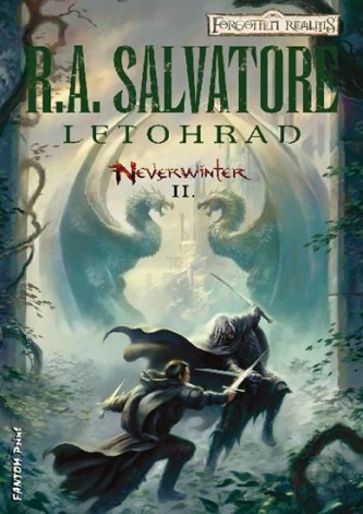 Neverwinter 2 - Letohrad - Salvatore R. A.