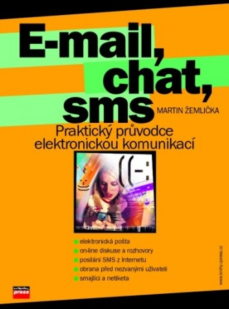 E-mail, chat, sms