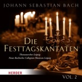 Die Festtagskantaten, Audio-CD. Vol.2
