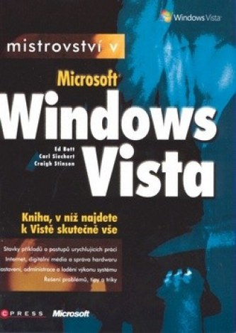 Mistrovství v MS Windows Vista - Carl Siechert, Craig Stinson, Ed Bott