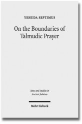 On the Boundaries of Talmudic Prayer