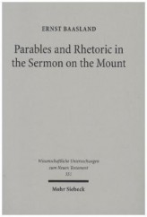 Parables and Rhetoric in the Sermon on the Mount