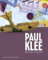 Paul Klee, Mythos Fliegen