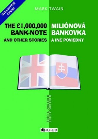 Miliónová bankovka a iné poviedky The 1,000,000 bank-note and other stories