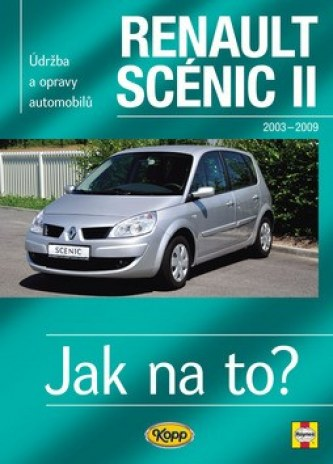 Renault Scenic II od r.2003 do r.2009 - Gill Peter T.