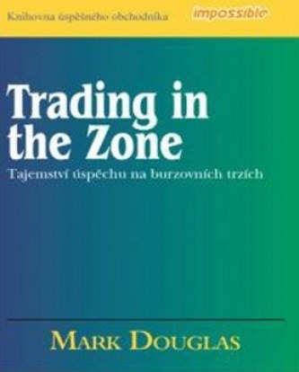 Trading in the Zone