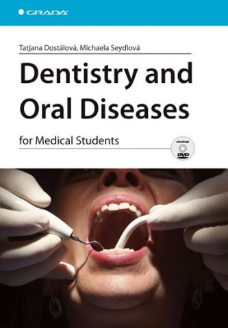 Dentistry and Oral Diseases for Medical Students